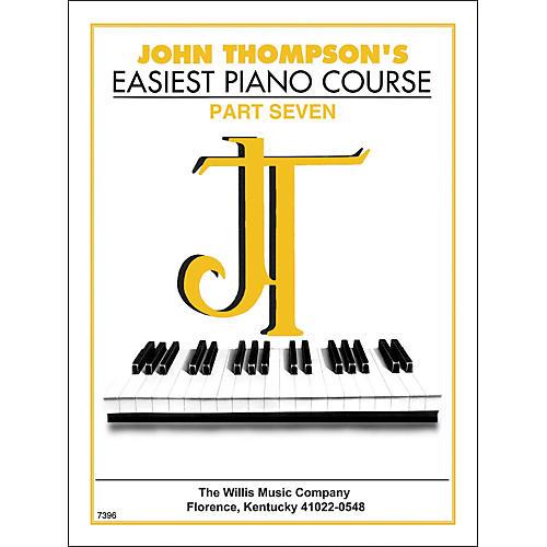 Willis Music John Thompson's Easiest Piano Course Part 7