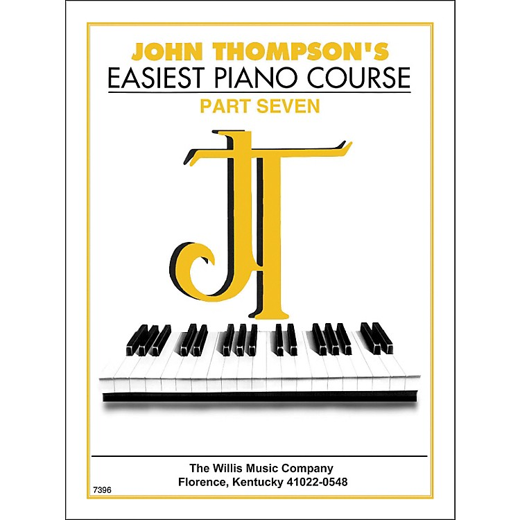 Willis MusicJohn Thompson's Easiest Piano Course Part 7