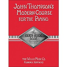 Willis Music John Thompson's Modern Course for The Piano Fourth Grade Book