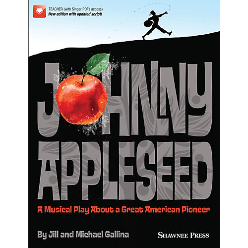 Hal Leonard Johnny Appleseed (Musical) Performance/Accompaniment CD Composed by Jill and Michael Gallina-thumbnail