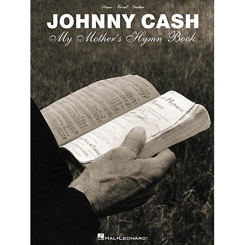 Hal Leonard Johnny Cash - My Mother's Hymn Book Piano/Vocal/Guitar Artist Songbook-thumbnail
