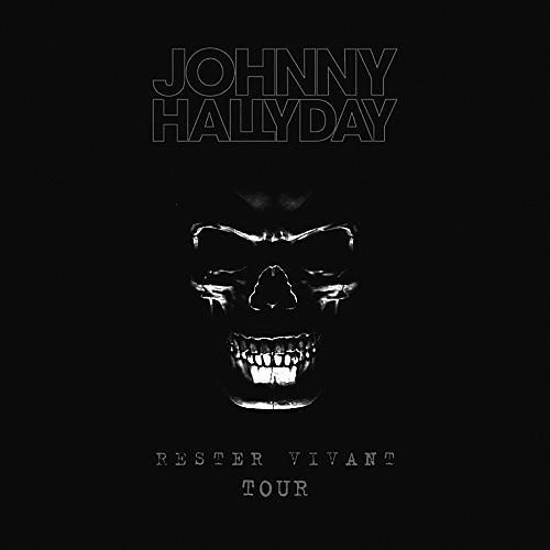 Alliance Johnny Hallyday - Rester Vivant Tour