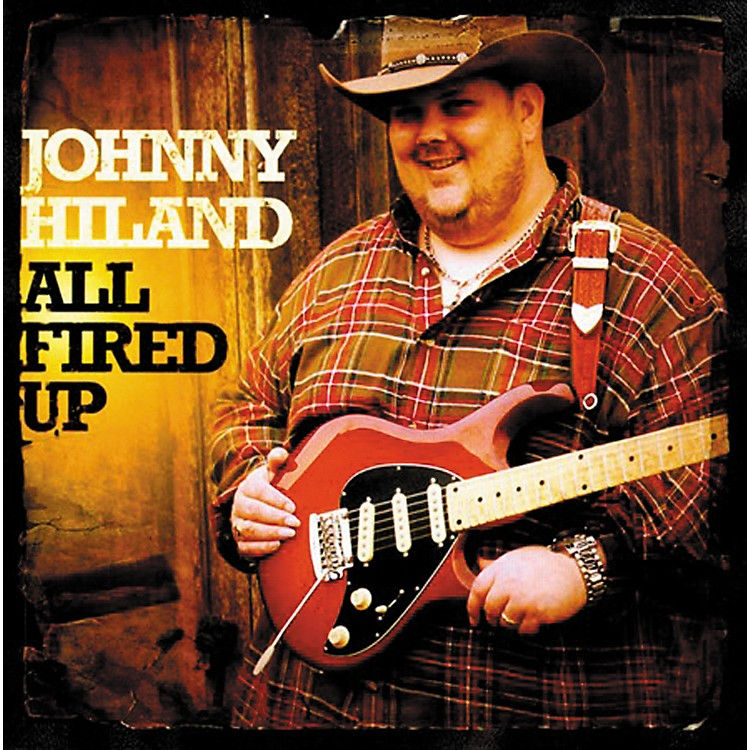 Analysis Plus Johnny Hiland CD All Fired Up