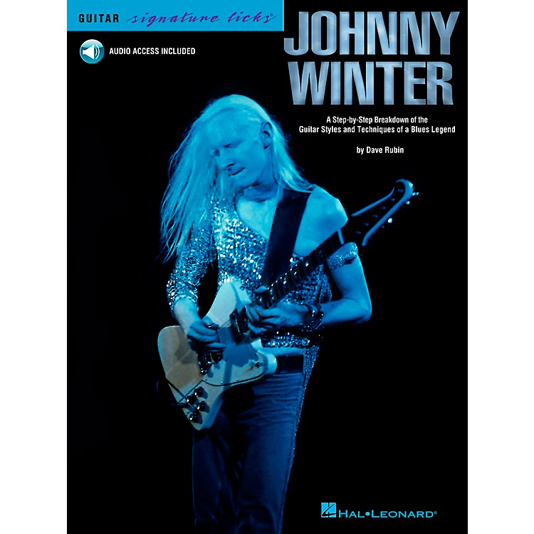 Hal LeonardJohnny Winter: A Step-By-Step Breakdown of his Guitar Styles and Techniques (Book/CD)
