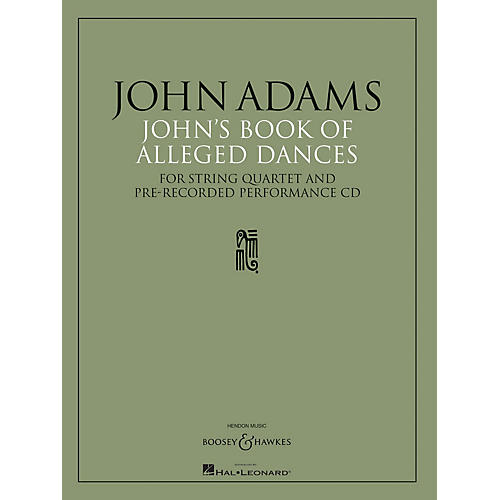 Boosey and Hawkes John's Book of Alleged Dances Boosey & Hawkes Chamber Music Series CD Composed by John Adams-thumbnail