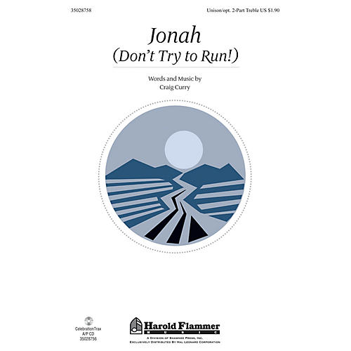 Shawnee Press Jonah (Don't Try to Run!) Unison/2-Part Treble composed by Craig Curry-thumbnail