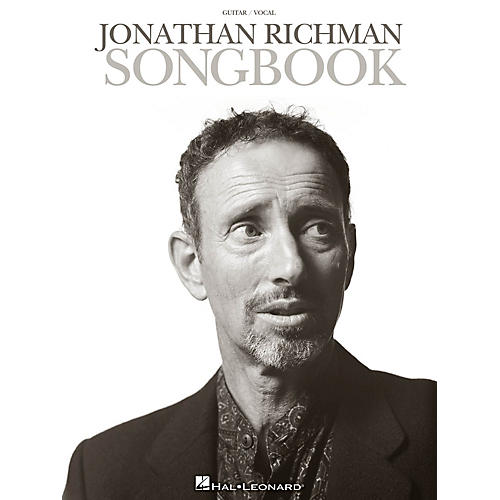 Hal Leonard Jonathan Richman Songbook Guitar Collection Series Softcover Performed by Jonathan Richman