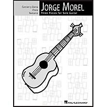 Hal Leonard Jorge Morel Three Pieces for Solo Guitar