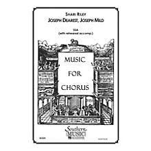 Hal Leonard Joseph Dearest, Joseph Mild (Choral Music/Octavo Sacred Ssa) SSA Composed by Riley, Shari