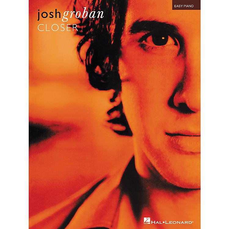 Hal Leonard Josh Groban - Closer For Easy Piano