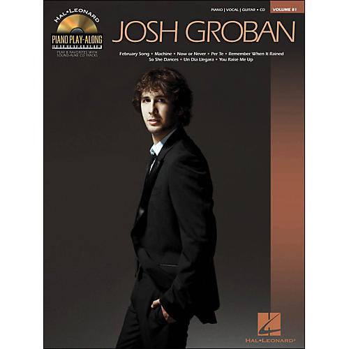 Hal Leonard Josh Groban - Piano Play-Along Volume 81 (CD/Pkg) arranged for piano, vocal, and guitar (P/V/G)