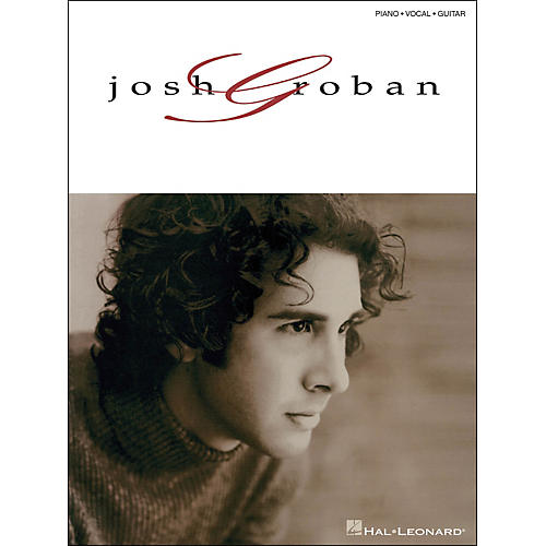 Hal Leonard Josh Groban arranged for piano, vocal, and guitar (P/V/G)