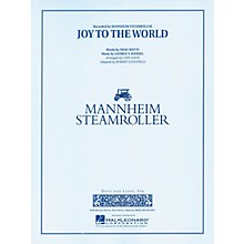 Hal Leonard Joy to the World Concert Band Level 3-4 by Mannheim Steamroller Arranged by Chip Davis, Robert Longfield