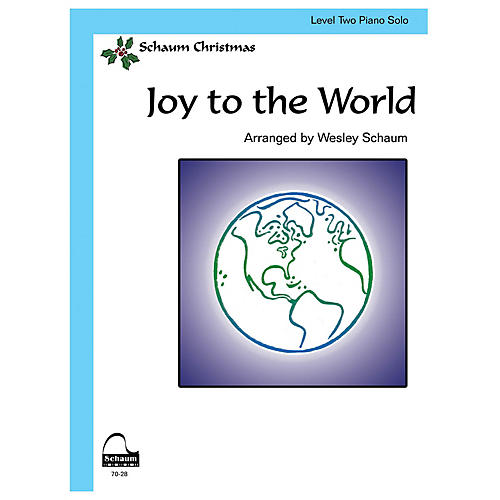 SCHAUM Joy to the World Educational Piano Book by George Fredrick Handel (Level Late Elem)