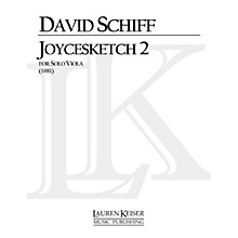 Lauren Keiser Music Publishing Joycesketch 2 (Viola Solo) LKM Music Series Composed by David Schiff