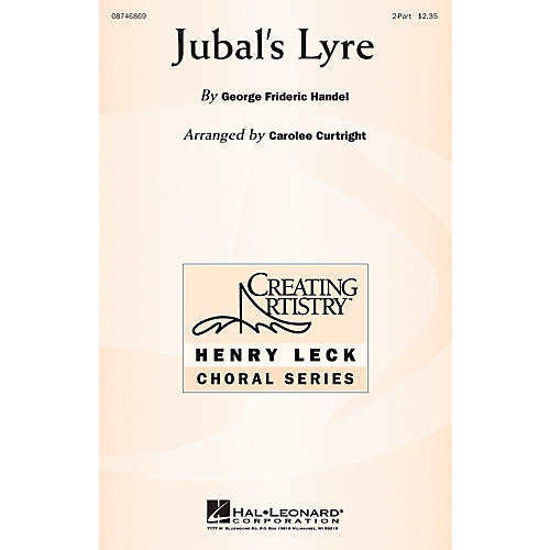 Hal Leonard Jubal's Lyre 2-Part arranged by Carolee Curtright