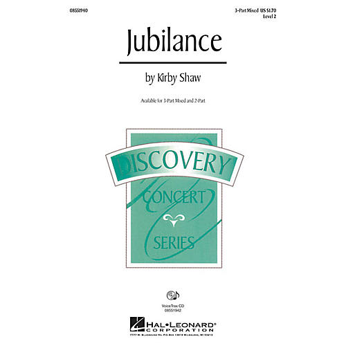 Hal Leonard Jubilance 3-Part Mixed composed by Kirby Shaw