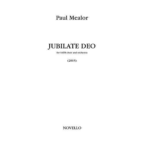 Novello Jubilate Deo (for SATB Choir and Orchestra (Full Score)) Full Score Composed by Paul Mealor