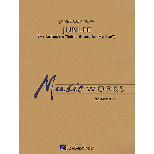 Hal Leonard Jubilee Concert Band Level 3.5 Composed by James Curnow