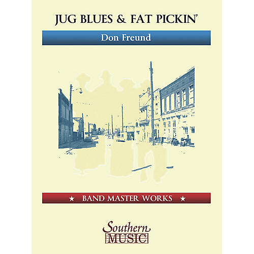 Lauren Keiser Music Publishing Jug Blues and Fat Pickin' (Oversize Score) Concert Band Level 5 Composed by Don Freund-thumbnail
