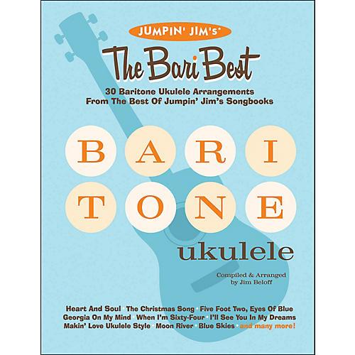 Hal Leonard Jumpin' Jim's The Bari Best 30 Baritone Ukulele Arrangements Songbook