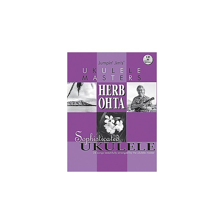 Flea Market MusicJumpin Jim's Ukulele Masters: Herb Ohta (Book/CD)