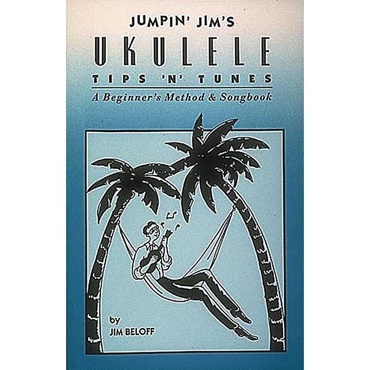 Hal LeonardJumpin' Jim's Ukulele Tips 'N' Tunes Tab Songbook