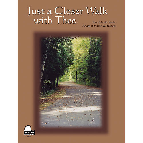 SCHAUM Just A Closer Walk With Thee Educational Piano Series Softcover-thumbnail