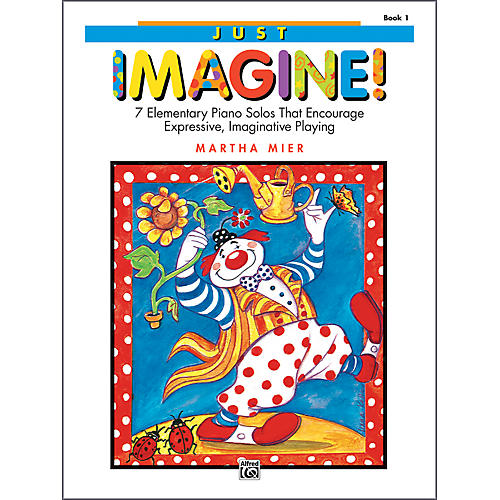 Alfred Just Imagine! Book 1 Elementary Piano
