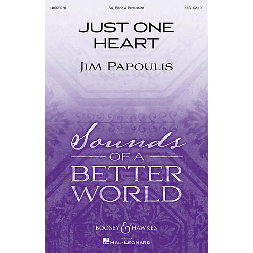 Boosey and Hawkes Just One Heart (Sounds of a Better World) SA composed by Jim Papoulis-thumbnail