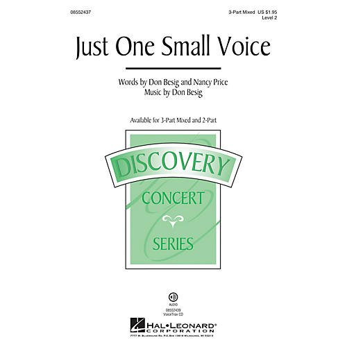 Hal Leonard Just One Small Voice (Discovery Level 2) 2-Part Composed by Don Besig