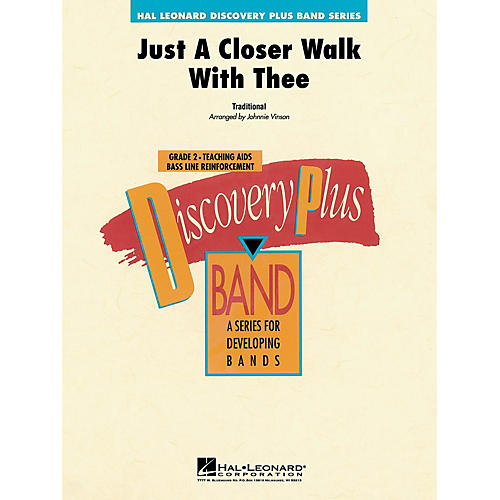 Hal Leonard Just a Closer Walk with Thee - Discovery Plus Concert Band Series Level 2 arranged by Johnnie Vinson