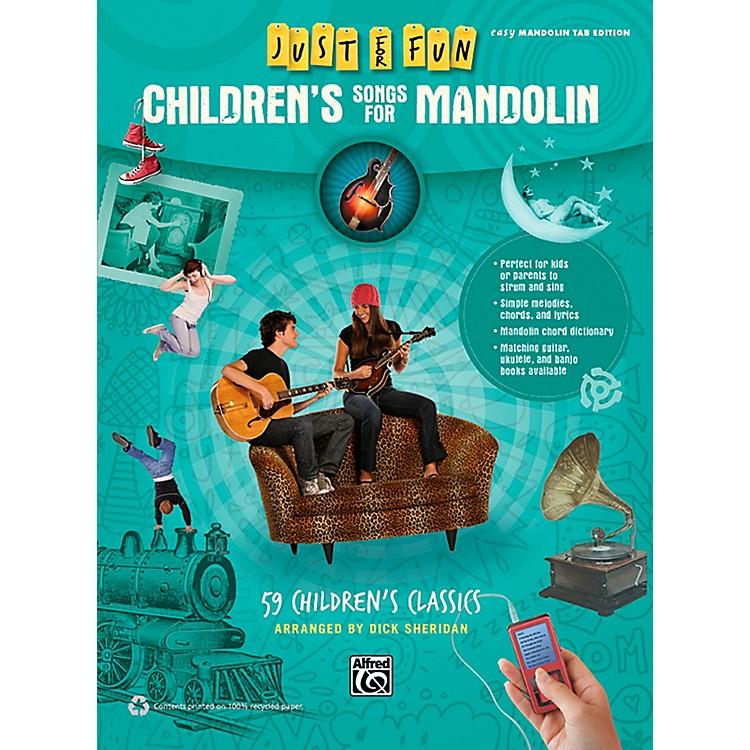 AlfredJust for Fun Children's Songs for Mandolin Easy Mandolin TAB Book