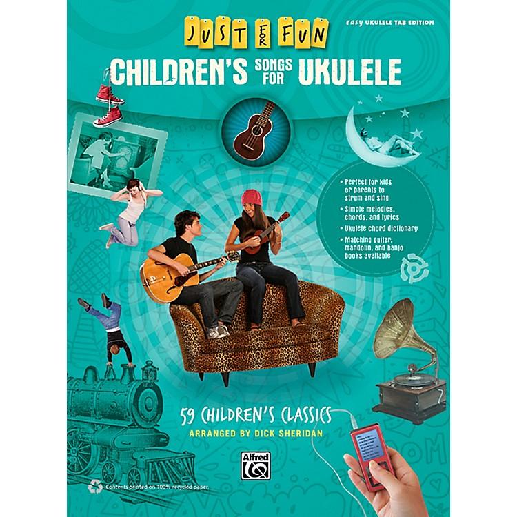 AlfredJust for Fun Children's Songs for Ukulele Easy Ukulele TAB Book