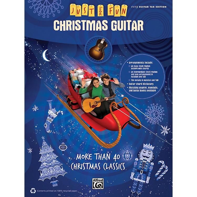 AlfredJust for Fun Christmas Guitar