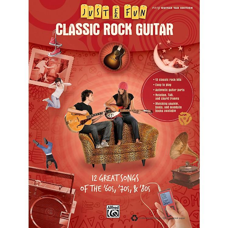 AlfredJust for Fun: Classic Rock Guitar (Book)