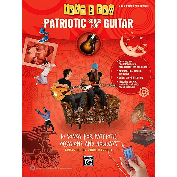 AlfredJust for Fun Patriotic Songs for Guitar Easy TAB Book