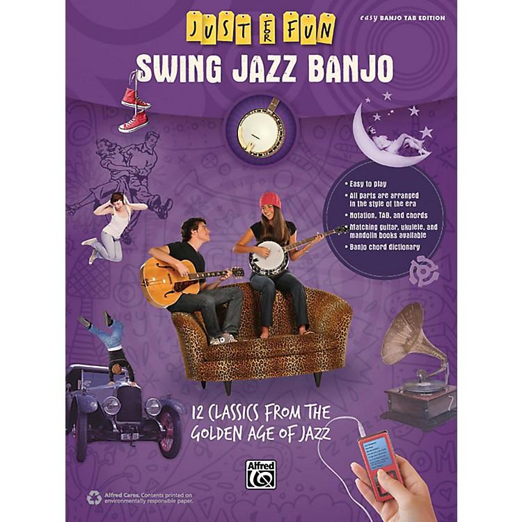 AlfredJust for Fun Swing Jazz Banjo Book