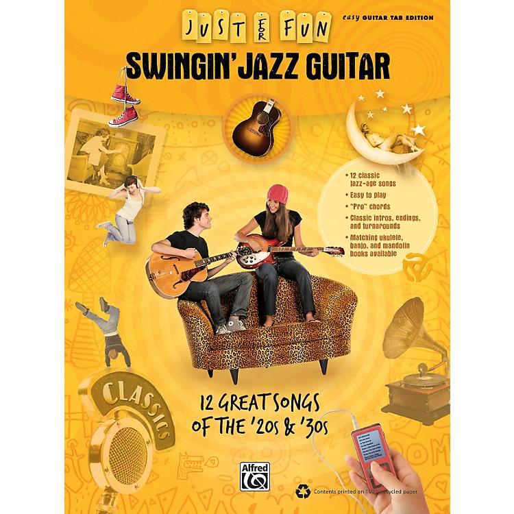 AlfredJust for Fun: Swingin' Jazz Guitar (Book)