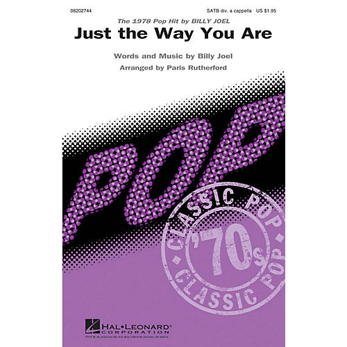 Hal Leonard Just the Way You Are SATB DV A Cappella by Billy Joel arranged by Paris Rutherford