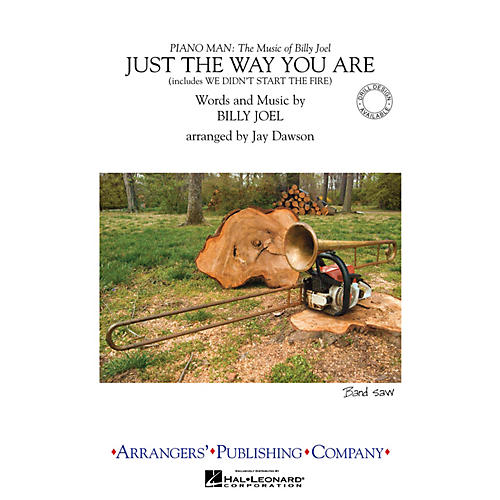 Arrangers Just the Way You Are/We Didn't Start the Fire Marching Band Level 3 Arranged by Jay Dawson