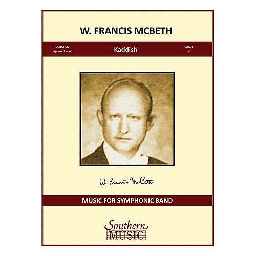 Southern Kaddish Concert Band Level 4 Composed by W. Francis McBeth