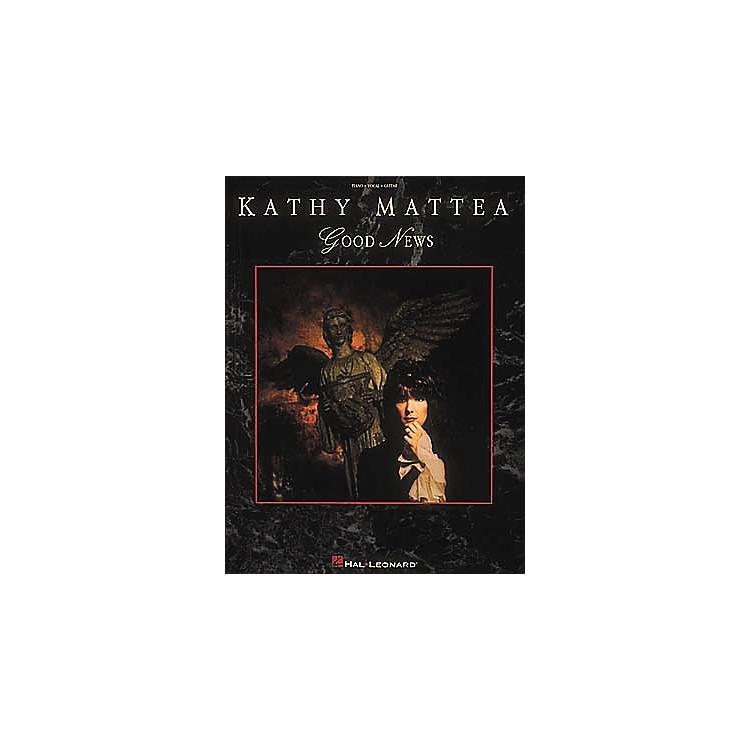 Hal LeonardKathy Mattea - Good News Piano, Vocal, Guitar Songbook