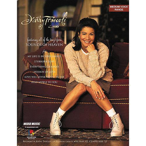 Hal Leonard Kathy Troccoli - Sounds of Heaven