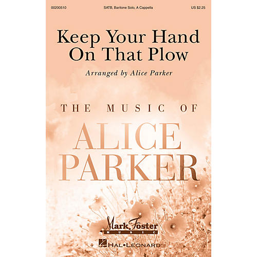 Mark Foster Keep Your Hand on That Plow (Mark Foster) SATB with Solo arranged by Alice Parker-thumbnail