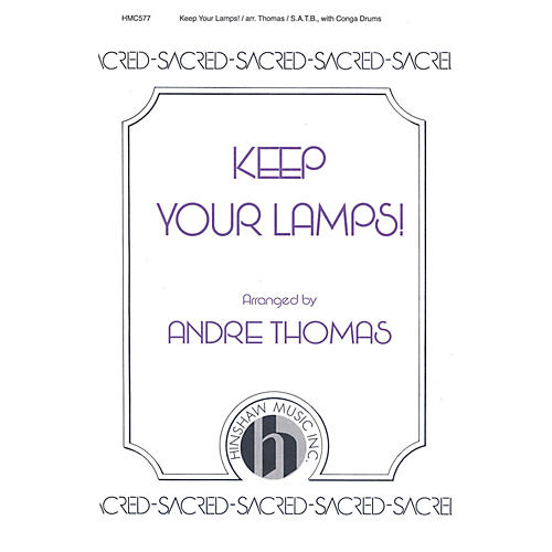 Hinshaw Music Keep Your Lamps! SATB arranged by André Thomas-thumbnail
