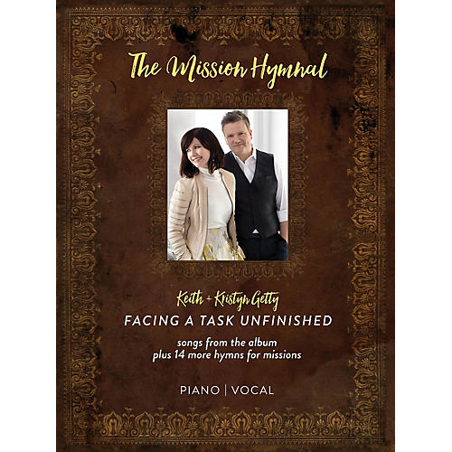 Hal Leonard Keith & Kristyn Getty - The Mission Hymnal: Facing a Task Unfinished Softcover by Keith Getty-thumbnail