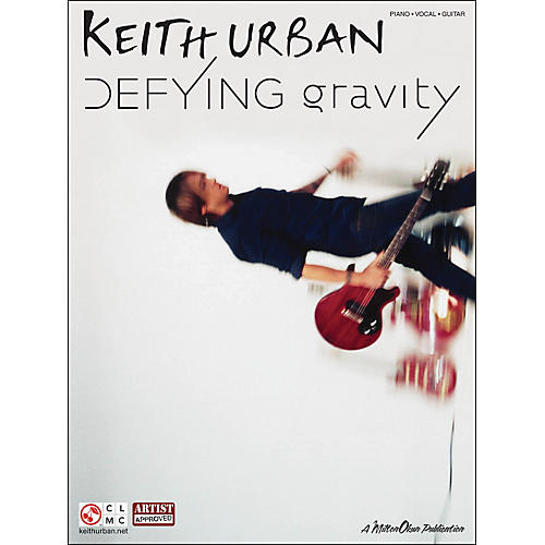 Cherry Lane Keith Urban - Defying Gravity arranged for piano, vocal, and guitar (P/V/G)