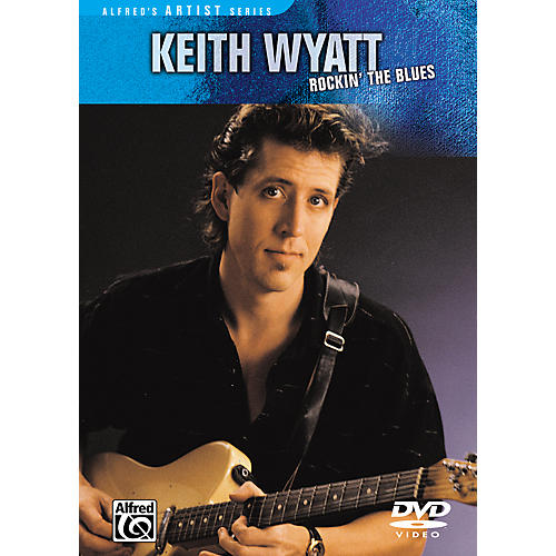 Alfred Keith Wyatt: Rockin' the Blues DVD