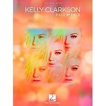 Hal Leonard Kelly Clarkson - Piece By Piece Piano/Vocal/Guitar